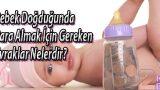 Bebek-Dogdugunda-Para-Almak-icin-Gereken-Evraklar-Nelerdir