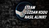 Steam Cüzdan Kodu Nasıl Alınır?