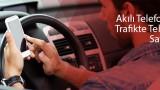 cep-telefonu-trafik-kazasi-sebebi